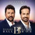 Michael Ball and Alfie Boe Together Again